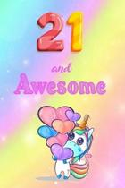 21 And Awesome: Cute Unicorn Notebook For Girls Accessories - Perfect gift for Girls who are 21 years old - 6 x 9'' 120 Love Heart Head