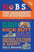 No B.S. Time Management for Entrepreneurs
