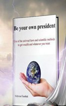 Be your own president