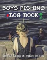 Boys Fishing Log Book Log Book for Catches, Location, and More