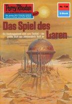 Perry Rhodan 738: Das Spiel des Laren (Heftroman)