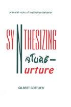 Synthesizing Nature-nurture
