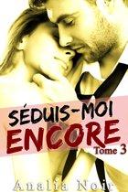 Séduis-Moi Encore (Tome 3)