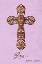Prayer Journal, Ana