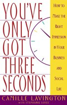 You'Ve Only Got Three Seconds