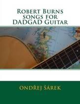 Robert Burns Songs for Dadgad Guitar