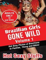 Brazilian Girls Gone Wild Volume 1
