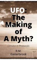UFO: The Making of a Myth?