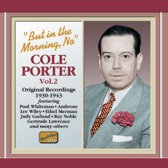Cole Porter:But In The Morning