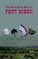 The Bunkhouse Boys Of Fort Bison
