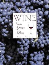 Wine from Grape to Glass