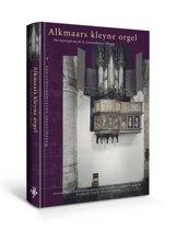 Alkmaars Kleyne Orgel