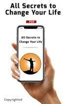 All Secrets to Change Your Life