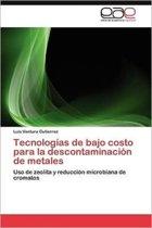 Tecnologias de Bajo Costo Para La Descontaminacion de Metales