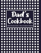 Dad's Cookbook Blank Recipe Book Navy Gingham Edition