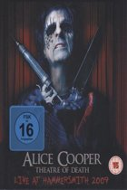 Alice Cooper - Theatre Of Death (Live At Hammersmith 2009)