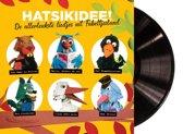 Hatsikidee! De Allerleukste Liedjes (LP)