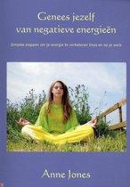 Genees Jezelf Van Negatieve Energieen