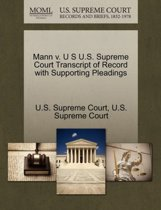 Mann V. U S U.S. Supreme Court Transcript of Record with Supporting Pleadings