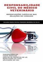 Responsabilidade Civil Do Médico Veterinário