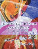 From My Heart to Yours - God the Father