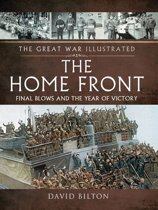 The Great War Illustrated - The Home Front