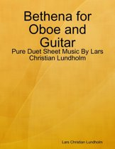 Bethena for Oboe and Guitar - Pure Duet Sheet Music By Lars Christian Lundholm