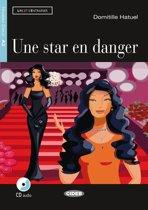 Lire et s'entrainer A2: Une star en danger Livre + cd audio