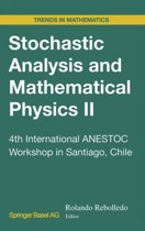 Stochastic Analysis and Mathematical Physics II