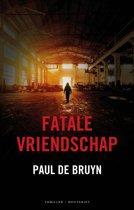 Fatale vriendschap