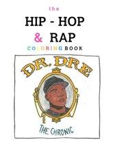 Boek cover The Hip-Hop & Rap Coloring Book van Becky Siefert