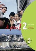 À plus! Ausgabe 2004. Band 2. Carnet d'activités mit CD-ROM