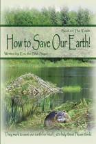 How to Save Our Earth!