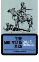 The Mountain Men (Volume 1 of A Cycle of the West)