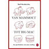 Van mammoet tot big mac