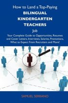 How to Land a Top-Paying Bilingual Kindergarten Teachers Job