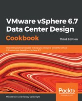 VMware vSphere 6.7 Data Center Design Cookbook