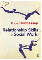 Relationship Skills in Social Work