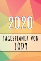 2020 Tagesplaner von Jody: Personalisierter Kalender f�r 2020 mit deinem Vornamen