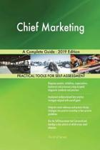 Chief Marketing a Complete Guide - 2019 Edition