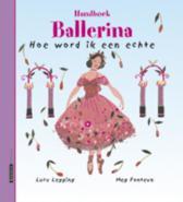 Handboek ballerina hoe word ik een echte