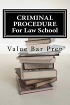 Criminal Procedure for Law School