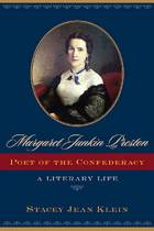 Margaret Junkin Preston, Poet of the Confederacy