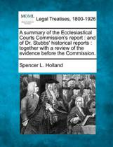 A Summary of the Ecclesiastical Courts Commission's Report