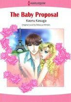 The Baby Proposal (Mills & Boon Comics)