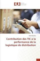 Contribution Des Tic La Performance de la Logistique de Distribution
