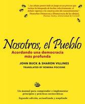 Nosotros, el pueblo: acordando una democracia más profunda