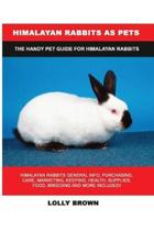 Himalayan Rabbits as Pets