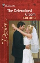 The Determined Groom