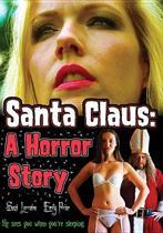 Santa Claus; A Horror Story